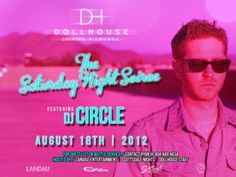 DOLLHOUSE Cocktail Lounge – Scottsdale SATURDAY Night Soiree – 08.18.2012