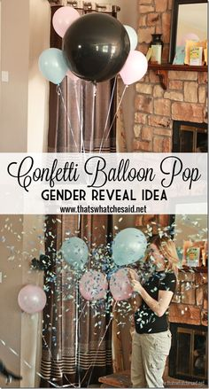 Confetti Balloon Pop Gender Reveal Idea at thatswhatchesaid.net