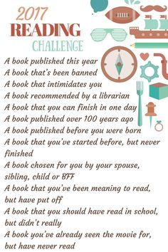 Who's up for a challenge? You only have to read one book a month to complete this 2017 Reading Challenge! Step out of your comfort zone and find a new favorite.