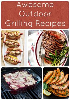 Awesome Outdoor Grilling Recipes