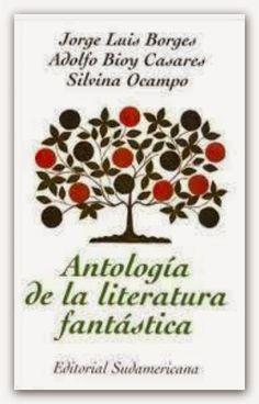 Tan-Tan: Antología de la literatura fantástica, de Jorge Luis Borges, Adolfo Bioy Casares y Silvina Ocampo. 860[82]-82 BORA