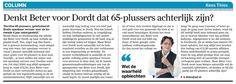 Denkt Beter voor Dordt dat 65-plussers achterlijk zijn?  AD De Dordtenaar 25 november 2014