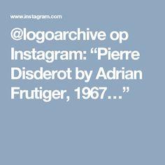 """@logoarchive op Instagram: """"Pierre Disderot by Adrian Frutiger, 1967…"""""""