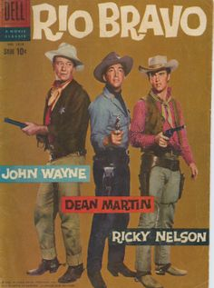 Dell Comic - RIO BRAVO (John Wayne, Dean Martin, Ricky Nelson)