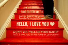 Lyrics on stairs- sing as you walk up :)