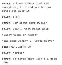"""""""In my life Johnny didn't die""""-last person who pinned this Me: ^same and Dallas too"""