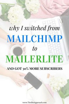 Why I switched from Mailchimp to Mailerlite - The She Approach . Looking for the perfect email marketing tool? Learn how I almost doubled my email list by using Mailerlite, how I created opt-ins and landing pages for free and offered value to my blog readers.