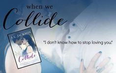 BOOK SALE: When We Collide by A.L. Jackson - on sale for 99 cents! - iScream Books