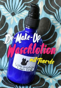 Easy De-Make-Up Waschlotion mit Tonerde | Schwatz Katz