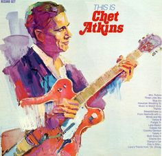Chet Atkins C. - is Chet Atkins, this is the first Chet Atkins record i bought back in 1972 Guitar Reviews, Chet Atkins, Classic Album Covers, Gretsch, Cover Art, Guitars, Albums, Musicians, Country