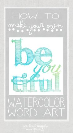 How to make Watercolor Word Art Using Photoshop