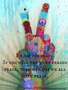 I wish you peace. If you wish the next person peace, then one day we all have peace. Hippie is a state of mind, soul, and spirit Paz Hippie, Hippie Peace, Hippie Love, Hippie Vibes, Hippie Chick, Hippie Things, Hippie Style, Hippie Quotes Love, Happy Hippie