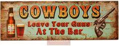 Placa Decorativa em Madeira para Cowboys   Placa Decorativa, feita em Madeira rústica para decorar os mais diversos ambientes. Pode ser utilizada em sua área de lazer, bar, casa, rancho ou fazenda. Use sua imaginação com nossa linha exclusiva de decoração Country Cowboys.