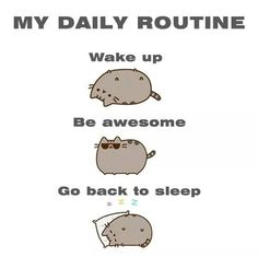 Pusheen ~ My Daily Routine Gato Pusheen, Pusheen Love, Pusheen Stuff, Funny Images, Best Funny Pictures, Humorous Pictures, Inspiring Pictures, Inspiring Quotes, Feeling Isolated