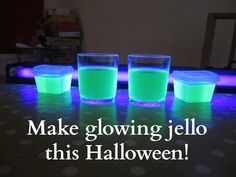 How to make glowing jello shots for your halloween party. A great idea to accompany some jello wrestling games.