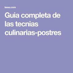 Guia completa de las tecnias culinarias-postres