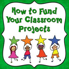How to Fund Your Classroom Projects - Tips and strategies for using DonorsChoose to obtain funding for your classroom progects and activities - Includes free webinar with information about how to write a great DonorsChoose proposal