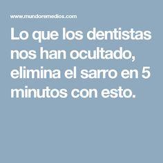 Lo que los dentistas nos han ocultado, elimina el sarro en 5 minutos con esto.