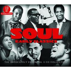 Various Artists  //  Soul: Early Classics - The Absolutely Essential 3CD Collection  //  BIG 3  //  BT3053
