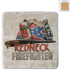 (COASTER)-(Single natural stone coasters are made of solid Italian Botticino Marble Cork-backed. Imprinted directly on the stone .)-(REDNECK FIREIFIGHTER)-(white ivory slightly marbled smooth finish w