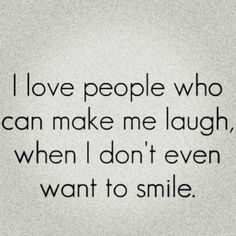 I #love #people who can make me #laugh.. #life #inspiration #motivation #quotes