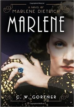 LARGE PRINT Marlene: A Novel (9780062406064): C. W. Gortner: Books