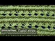 Watch this video to learn how to knit the Eyelet Stripe stitch.