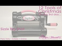 12 Tools of Christmas - Day Three. December 4 - Sizzix Big Shot, $120 with free Die.  These and all other 12 Tools of Christmas items can be found here: http://www.paperflourish.com.au/12-tools.html