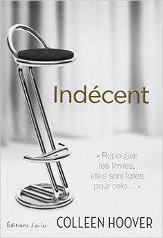 Indécent - Colleen Hoover,