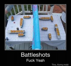 Screw Battleship! Battleshots is a way better game!