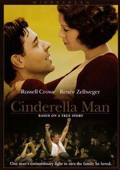 Cinderella Man:   James J. Braddock (Russell Crowe) decide volver al cuadrilátero después de haberse retirado del boxeo,  para poder alimentar a su familia.  No era un boxeador de gran talento, pero en cambio poseía coraje, capacidad de sacrificio y dignidad que lo llevaron hasta lo más alto del boxeo profesional.