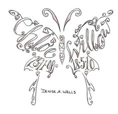 Name tattoos made into a butterfly shape by Denise A. Wells - to order your custom tattoo design contact me at denyceangel_40@yahoo.com - See this image on Photobucket.