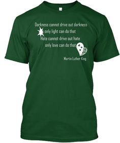 Martin Luther King Day Deep Forest T-Shirt Front