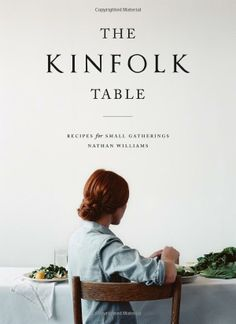 The Kinfolk Table, a cookbook from the creators of Kinfolk magazine, with profiles of 45 tastemakers who are cooking and entertaining in a way that is beautiful, uncomplicated, and inexpensive. Each of these home cooks—artisans,bloggers, chefs, writers, bakers, crafters—has provided one to three of the recipes they most love to share with others.
