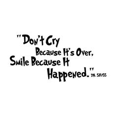 Don't cry because it's over smile because it happened dr seuss wall art wall sayings: Baby found on Polyvore