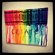 Crayon melt! Hot glue crayons on a canvas, tilt the canvas up while heating the crayon wax with a hair dryer, tilt and heat until you have the desired result! Add stickers before melting to add words! Such an easy but fun project! (: