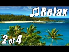 RELAXING MUSIC #2 for Studying HD OAHU BEACH Relax New Age Classical Slow Songs HAWAII study