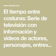 El Tiempo Entre Costuras: Una Novela (Atria Espanol): Amazon.co.uk: Maria  Duenas: 9781451649857: Books