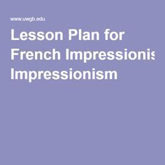 Lesson Plan for French Impressionism