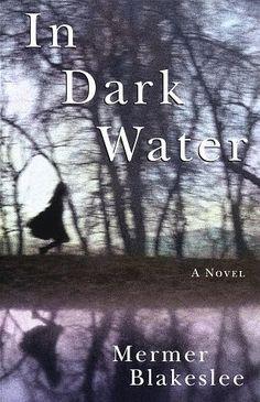 In Dark Water by Mermer Blakeslee
