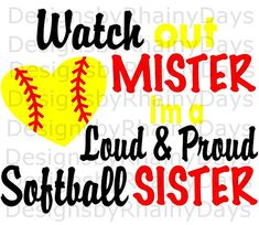Items similar to Buy 3 get 1 free! Watch out mister I'm a loud and proud tee-ball sister cutting file, SVG, tball sister on Etsy Softball Shirts, Baseball Shirts, Softball Stuff, Softball Cheers, Softball Mom, Younique, Baseball Sister, Baseball Quotes, Got 1