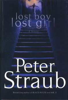 Lost Boy Lost Girl by Peter Straub