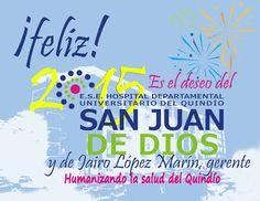 Feliz Año le desea el Hospital Departamental Universitario del Quindío San Juan de Dios.