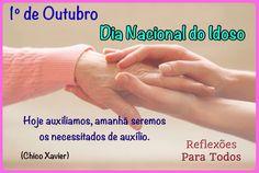 """Acesse: """"01 de Outubro - Dia Nacional do Idoso"""" (mensagens e link para o Estatuto do Idoso)"""