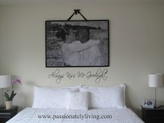Engineer print canvas DIY  Always Kiss Me Goodnight | Passionately Living