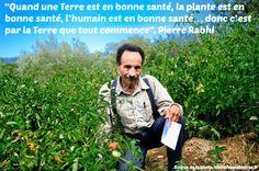 Citation- Pierre Rabhi Quote Citation, Carpe Diem, Positivity, Motivation, Words, Quotes, Sentences, Gardening, French