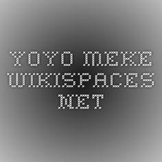 yoyo.meke.wikispaces.net