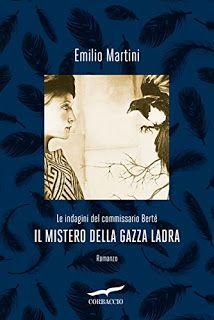 La libreria di Beppe: Il mistero della gazza ladra di Emilio Martini
