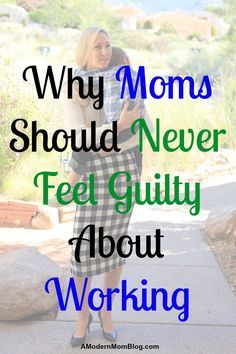 Mom guilt working mom balance career with motherhood working moms