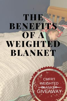 The Benefits of Using a Weighted Blanket